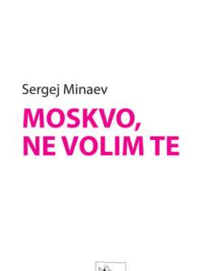 Minaev Moskvo ne volim te v1.1